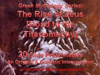 Greek Mythology Rise of Zeus Road to the Titanomachy Common Core