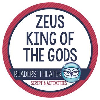 "Greek Mythology: ""Zeus King of the Gods"" Readers' Theater"