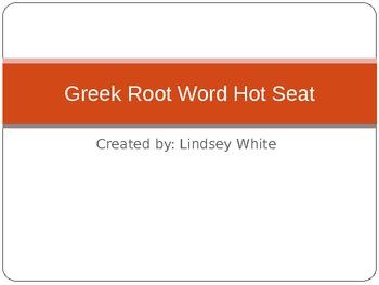Greek Root Word Hot Seat
