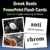 Greek and Latin Roots PowerPoint Flash Cards-Part 1 (Greek Roots)