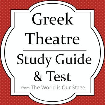 Greek Theatre Drama History Study Guide & Test