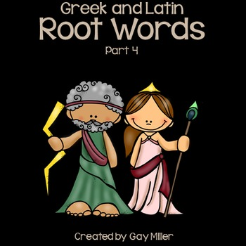 Greek and Latin  Root Words Part 4
