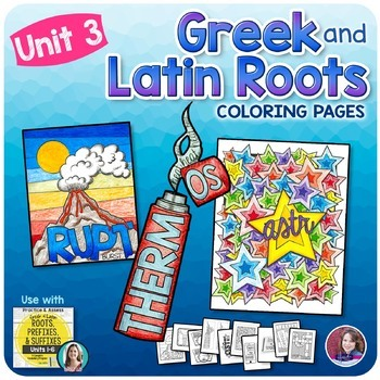 Greek and Latin Roots Activities - UNIT 3