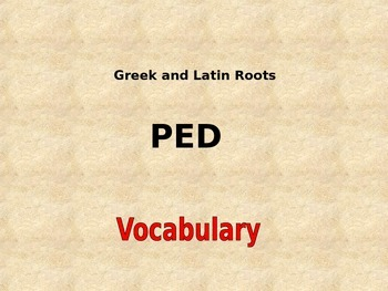 "Greek and Latin Roots Powerpoint ""Ped"""