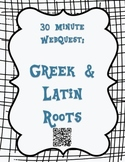 Greek and Latin Roots, Prefixes, and Suffixes WebQuest