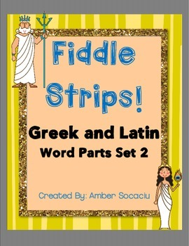 Greek and Latin Word Parts Set 2 Fiddle Strips
