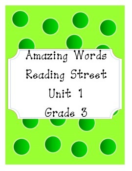 Reading Street Amazing Words Unit 1-Grade 3 (Green Polka Dot)