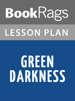 Green Darkness Lesson Plans