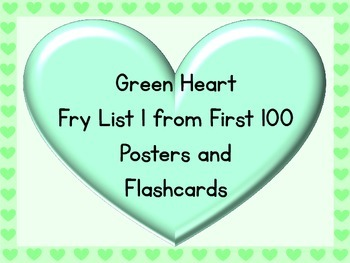 Green Heart Fry List 1 From 1st 100 Sight Word Posters and