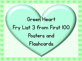 Green Heart Fry List 3 From 1st 100 Sight Word Posters and
