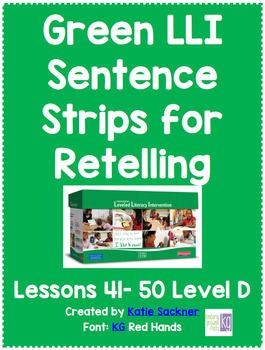Green LLI Sentence Strips for Retelling Lessons 41-50 Level D
