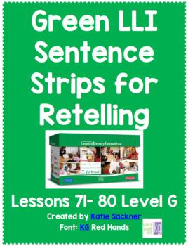 Green LLI Sentence Strips for Retelling Lessons 71-80 Level G