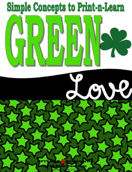 Green Love (Simple Concept to Print-n-Learn)