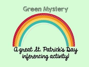 Green Mystery (Inferencing)
