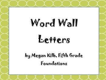 Green Word Wall Letters
