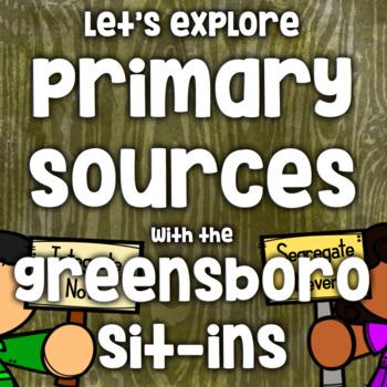 Free! Primary Source Lesson - Greensboro Sit-ins - Civil R