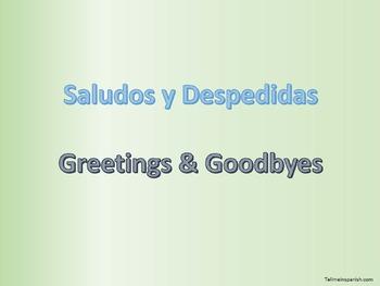 Greetings & Goodbyes Saludos y Despedidas