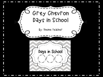 Gray Chevron Days in School