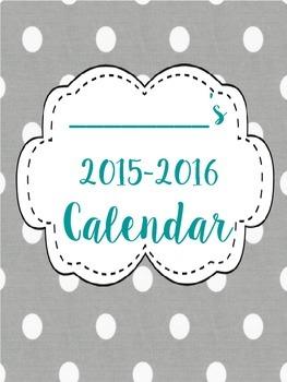 Grey Polka Dot 2015-2016 School Calendar - Matching Set to