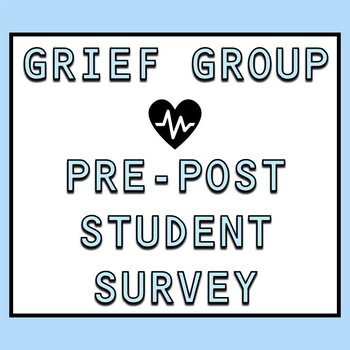 Grief Group Pre/Post Tests