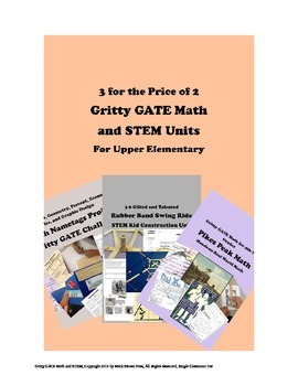 Gritty Gifted and Talented MATH and STEAM Units -- 30 Hour