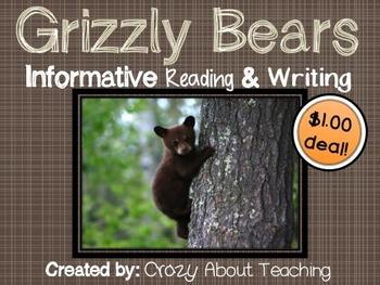 Grizzly Bears Informative Reading & Writing