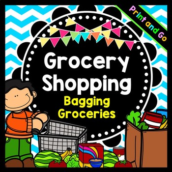 Grocery Shopping: Learning How to Bag and Sort Groceries.