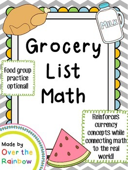 Grocery List Math *Dollars and Quarters* *Connects Math to