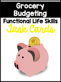 Grocery Store Budgeting Life Skills Task Cards {16 Cards}