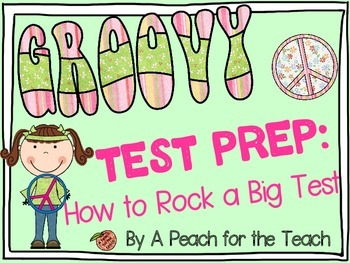 Groovy Test Prep: How to Rock a Big Test {Standardized Tes