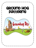 Ground Hog Patterns
