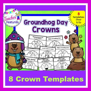 Groundhog Day Crowns