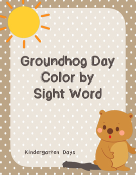 Groundhog Day Color by Sight Word