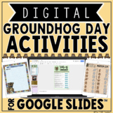 Groundhog Day Digital Activities in Google Slides