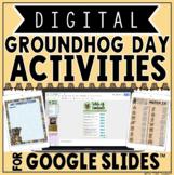 Groundhog Day Digital Activities in Google Slides