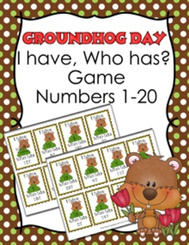 Groundhog Day I Have Who Has? Number Recognition Game 1-20