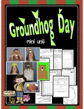 Groundhog Day Mini Unit- 3 Writing Activities, 4 Crafts and More