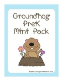 Groundhog Day PreK Mini Printable Pack