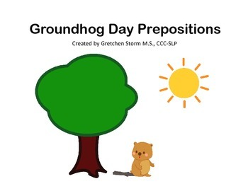 Groundhog Day Prepositions