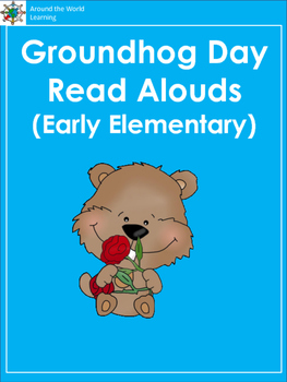 Groundhog Day: Read  Alouds (Early Elementary)
