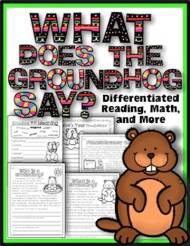 Groundhog Day Reading, Writing, Math, and More