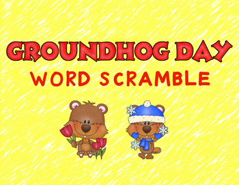 Groundhog Day Word Scramble