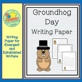 Groundhog Day Writing Paper for Emergent and Established Writers