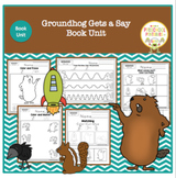 Groundhog Gets A Say Book Unit