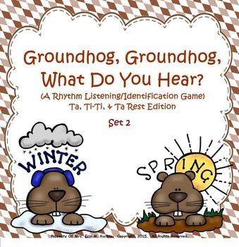 Groundhog, Groundhog, What Do You Hear? (Set 2) Ta, Ti-Ti,