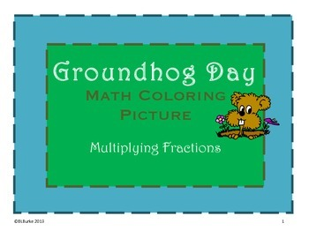 Groundhog's Day - 5th/6th - Multiplying Fractions - Math a