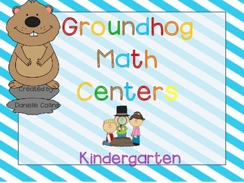 Groundhog's Day Kindergarten Math Pack (9 CCSS Centers)