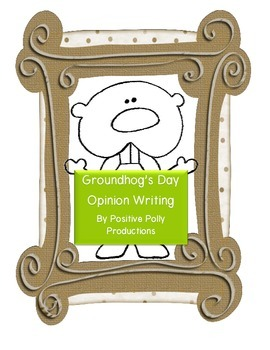 Groundhog's Day Opinion Writing