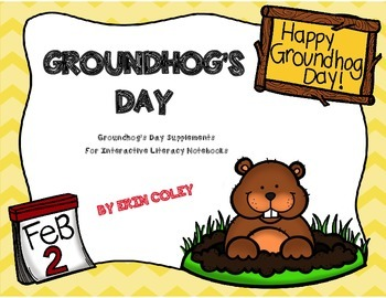 Groundhog's Day Supplements for Interactive Literacy Notebooks