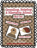 Groundhogs, Hedgehogs & Hibernating Animals Mini-Unit